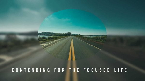 Contending for the Focused Life: Harvest Image