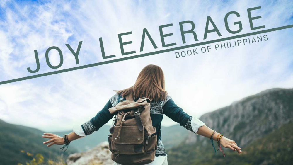 Philippians: Joy Leverage