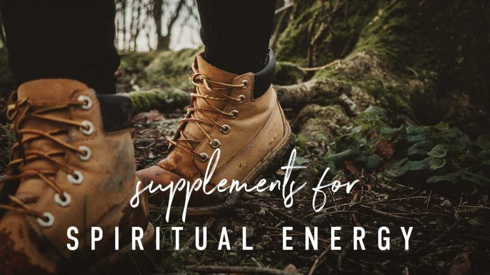 Supplements for Spiritual Energy